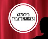 De Lawei zoekt theaterkijkers!