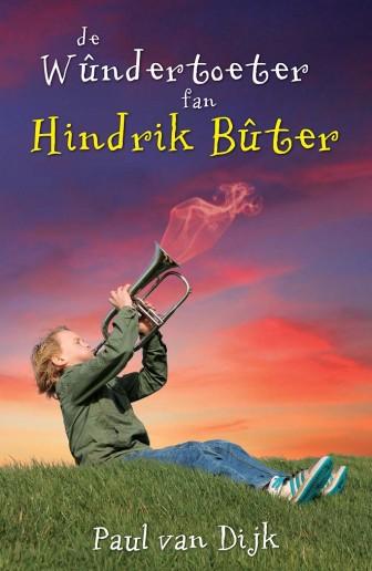 De wûndertoeter fan Hindrik Bûter - omslach.indd