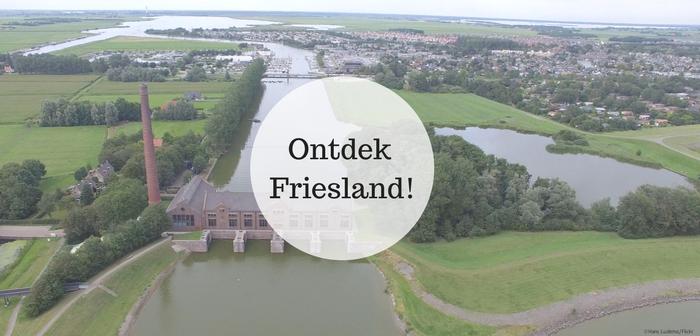 Tien bezienswaardigheden in Friesland!