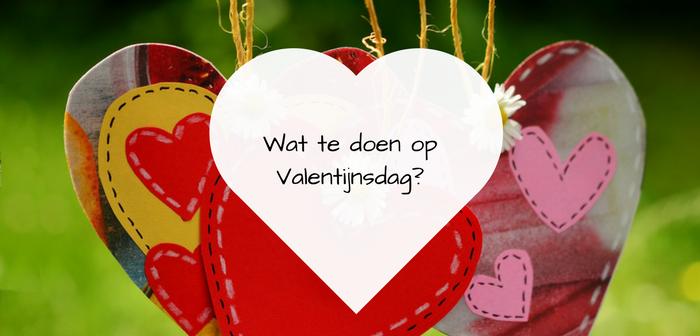 wat kun je doen met valentijnsdag