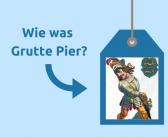 Wie was Grutte Pier? Ontdek het nu!