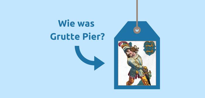 Wie was Grutte Pier?