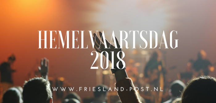 Vijf leuke activiteiten in Friesland op Hemelvaartsdag 2018