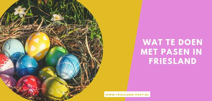Wat Te Doen Met Pasen In Friesland In 2019