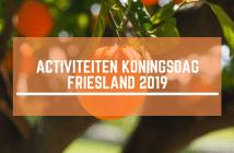 Koningsdag Friesland 2019