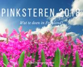 De vijf leukste evenementen in Friesland tijdens Pinksteren