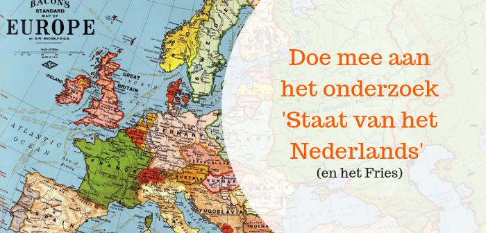 Wat te is de staat van het Nederlands (en het Fries)?