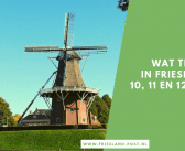 Wat te doen in Friesland op 10, 11 en 12 mei 2019?