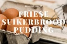 Friese Suikerbrood Pudding
