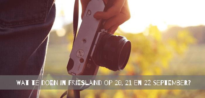 Wat te doen in Friesland op 20, 21 en 22 september?