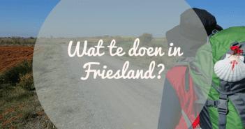 Wat te doen in Friesland op 28, 29 februari en 1 maart_
