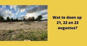 Wat te doen in Friesland op 21, 22 en 23 augustus?